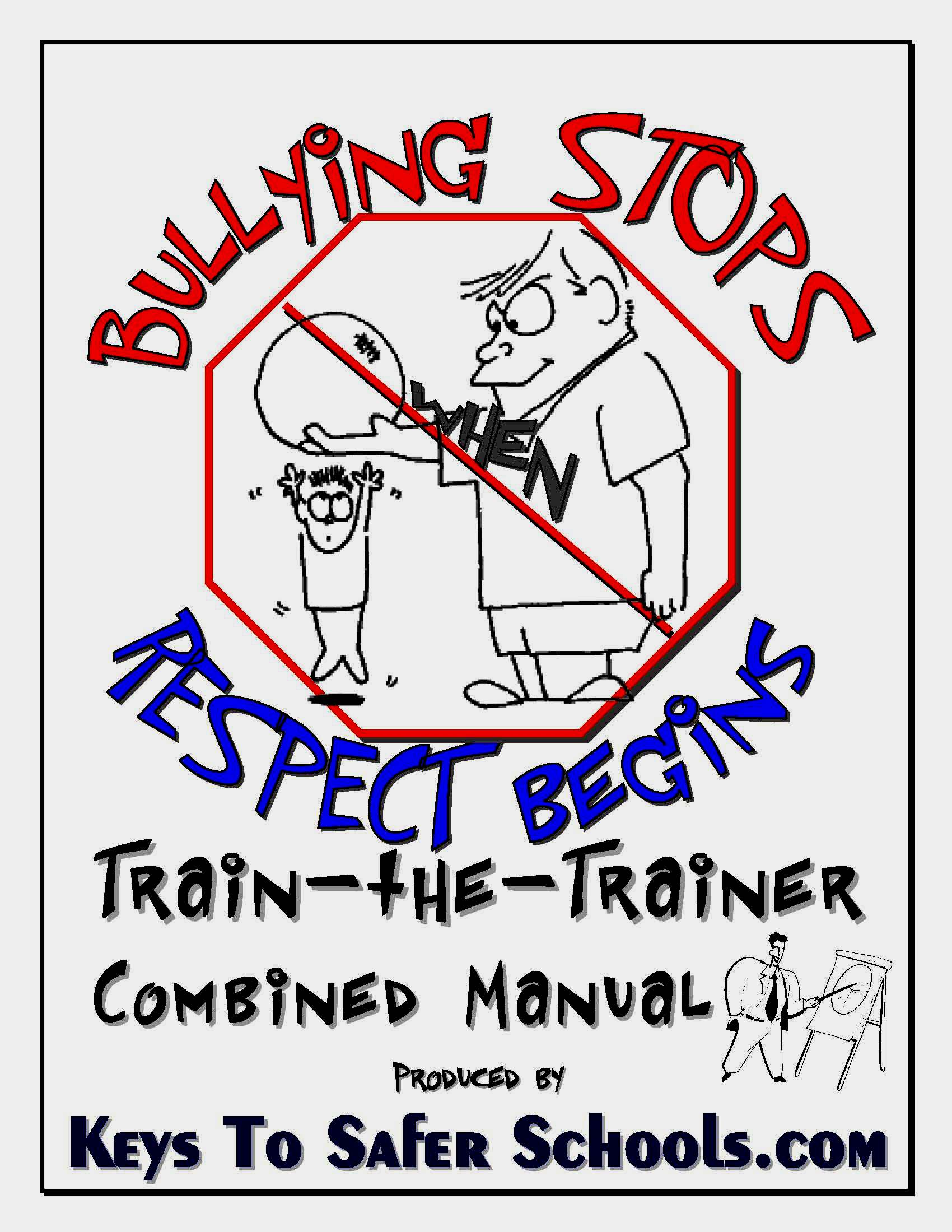 Bullying Stops when Respect Begins - TtT Guide